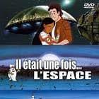 Il était une fois... l'espace (1982)