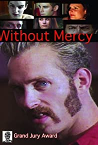 Primary photo for Without Mercy