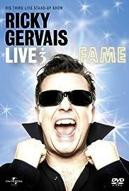 Ricky Gervais Live 3: Fame(2007) Poster - Movie Forum, Cast, Reviews