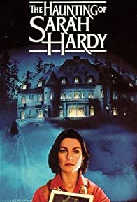 Primary photo for The Haunting of Sarah Hardy