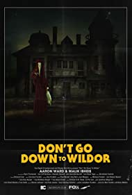 Don't Go Down to Wildor (2017)