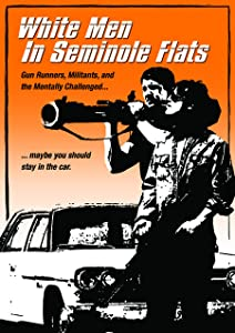 White Men in Seminole Flats full movie torrent