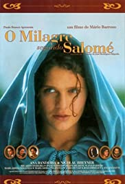 The Miracle According to Salomé (2004) Poster - Movie Forum, Cast, Reviews