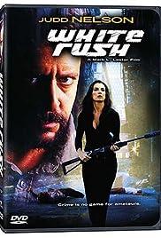 White Rush(2003) Poster - Movie Forum, Cast, Reviews