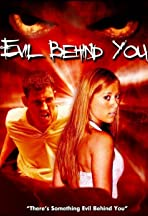 Evil Behind You