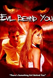 Evil Behind You Poster