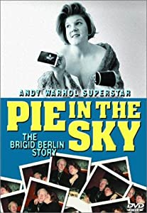 Watch dvd movies Pie in the Sky: The Brigid Berlin Story [1080i]