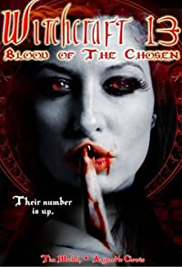 Primary photo for Witchcraft 13: Blood of the Chosen