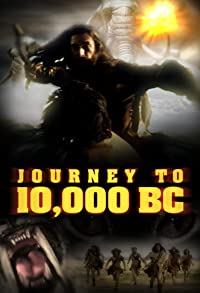 Primary photo for Journey to 10,000 BC