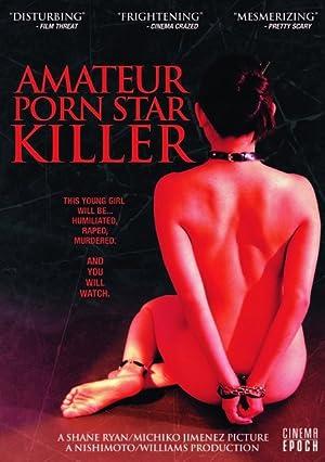Amateur Porn Star Killer (2006)