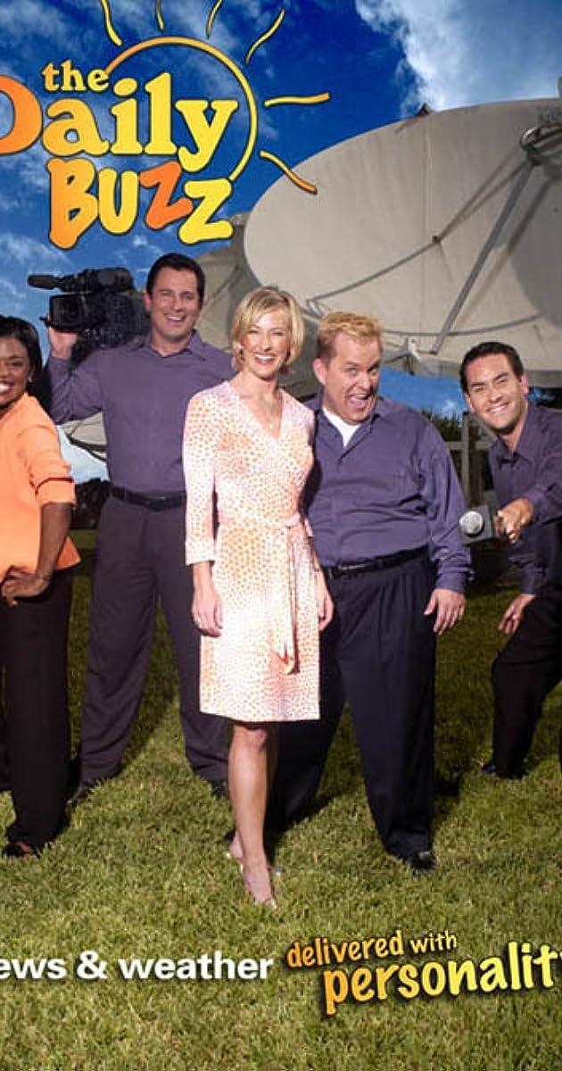 The Daily Buzz Tv Series 2002 Full Cast Crew Imdb