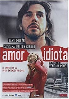 Idiot Love (2004)