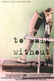 To Walk Without Fear (2006)