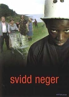 Svidd neger (2003)