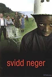 Svidd neger (2003) Poster - Movie Forum, Cast, Reviews