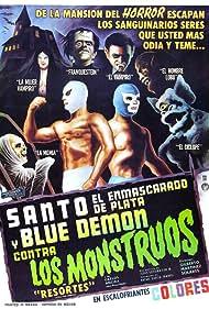 Santo el enmascarado de plata y Blue Demon contra los monstruos (1970) Poster - Movie Forum, Cast, Reviews