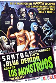 Santo and Blue Demon vs. the Monsters (1970) Poster - Movie Forum, Cast, Reviews