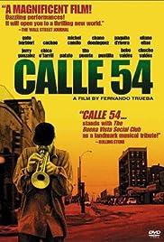 Calle 54(2000) Poster - Movie Forum, Cast, Reviews