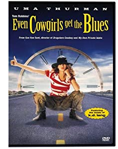 Watch me now movies Even Cowgirls Get the Blues [2048x2048]