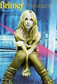 Primary photo for Britney: The Videos