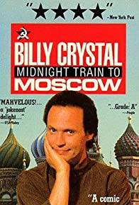Primary photo for Billy Crystal: Midnight Train to Moscow