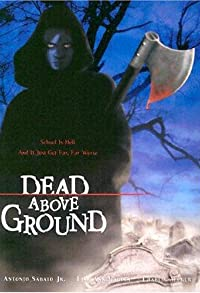 Primary photo for Dead Above Ground