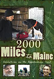 2000 Miles to Maine: Adventures on the Appalachian Trail Poster