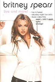 Britney Spears Live and More! (2001) Poster - Movie Forum, Cast, Reviews