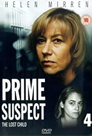 Prime Suspect: The Lost Child (1995) Poster - Movie Forum, Cast, Reviews