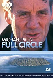 Full Circle with Michael Palin Poster - TV Show Forum, Cast, Reviews