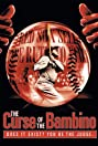 The Curse of the Bambino (2003) Poster