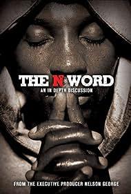 The N Word (2004)