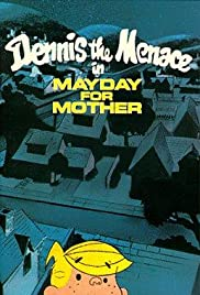 Dennis the Menace in Mayday for Mother Poster