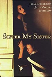 Sister My Sister (1994) filme kostenlos