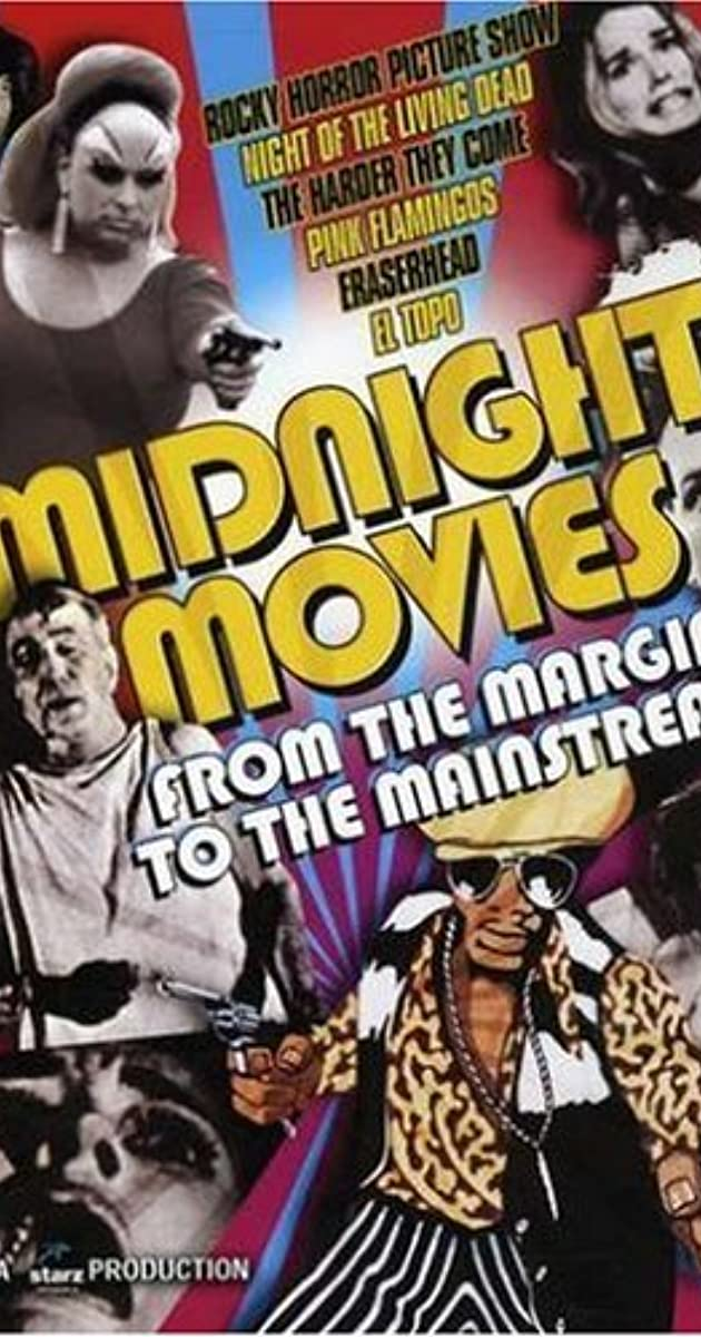 Midnight Movies From The Margin To The Mainstream 2005