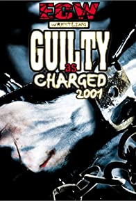 Primary photo for ECW Guilty as Charged 2001