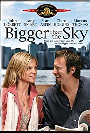Bigger Than the Sky Poster