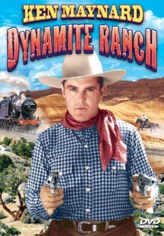 Ken Maynard in Dynamite Ranch (1932)