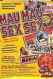 Mau Mau Sex Sex(2001) Poster - Movie Forum, Cast, Reviews
