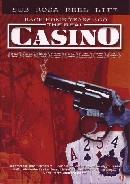 Back Home Years Ago: The Real Casino (2003)