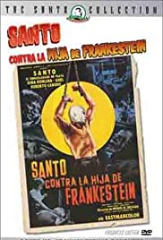 Santo vs. la hija de Frankestein (1972) Poster - Movie Forum, Cast, Reviews