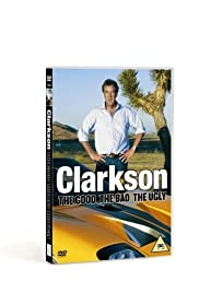 Clarkson: The Good, the Bad, the Ugly (2006) Poster - Movie Forum, Cast, Reviews