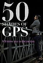 50 Shades of GPS