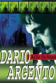 Primary photo for Dario Argento: An Eye for Horror