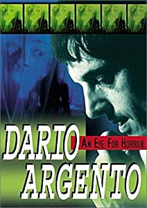 New free downloads movies Dario Argento: An Eye for Horror [pixels]