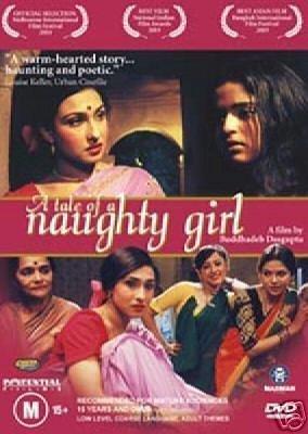 Buddhadev Dasgupta (screenplay) A Tale of a Naughty Girl Movie