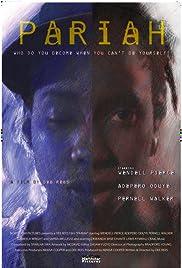 Pariah(2007) Poster - Movie Forum, Cast, Reviews