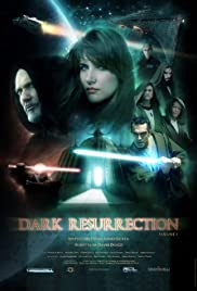 Dark Resurrection (2007) Poster - Movie Forum, Cast, Reviews