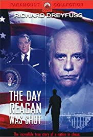 The Day Reagan Was Shot (2001) Poster - Movie Forum, Cast, Reviews