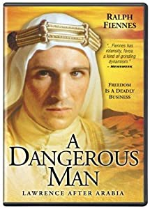 Watch fullmovie online A Dangerous Man: Lawrence After Arabia none [Quad]